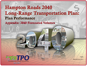 2040 LRTP Plan Performance Appendix 2040 Forecasted Volumes cover