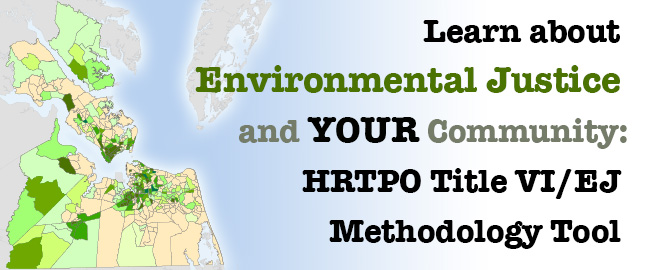 HRTPO staff has been working since 2013 to develop an interactive Title VI/Environmental Justice web tool...