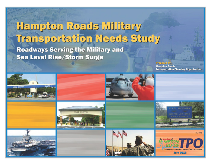 Cover image for Hampton Roads Military Transportation Needs Study: Roadways Serving the Military and Sea Level Rise/Storm Surge