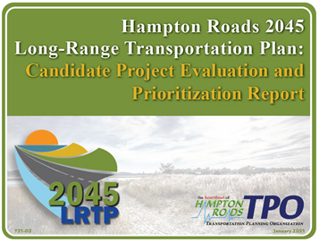 HR 2045 LRTP Candidate Project Evaluation and Prioritization Report