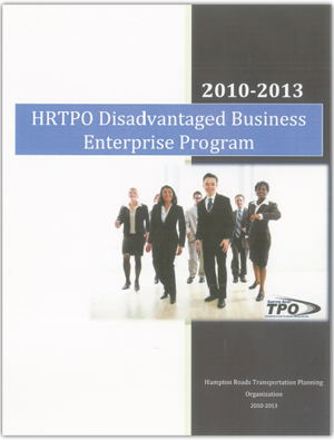 2010-2013 HRTPO Disadvanced Business Enterprise Program - Click to download PDF