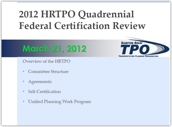 2012 HRTPO Quadrennial Federal Certification Review
