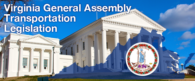 Follow the link for a summary of the Virginia General Assembly Transportation Legislation House Bills
